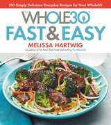 Whole30 Fast & Easy Recipes