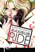 Maximum Ride: The Manga, Vol 1