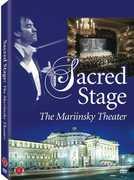Sacred Stage: The Mariinsky Theater , Richard Thomas