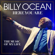 Here You Are: The Music Of My Life , Billy Ocean