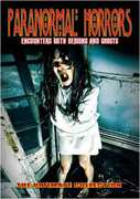 Paranormal Horrors: Encounters With Demons & Ghost