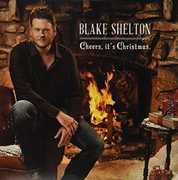 Cheers, It's Christmas , Blake Shelton