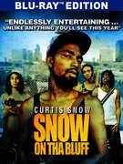 Snow on Tha Bluff , Curtis Snow