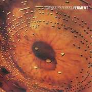 Ferment [Import] , Catherine Wheel