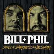 Sounds Of Darkness And Despair , Bill + Phil