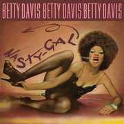 Nasty Gal , Betty Davis