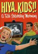 Hiya Kids: A 50's Saturday Morning Box