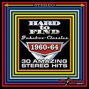 Hard to Find Jukebox Classics 1960-64 30 Amazing Stereo Hits , Various Artists