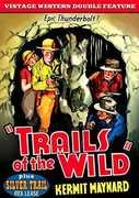 Trails of the Wild (1935) /  Silver Trail (1937) , Kermit Maynard