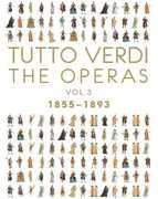 Tutto Verdi Operas 3 (1855 - 1893) , G. Verdi