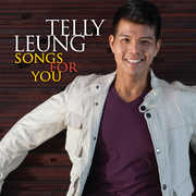 Songs for You , Telly Leung