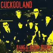 Banga Boom Boom , Cuckooland