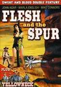Flesh and the Spur /  Yellowneck , John Agar
