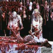 Butchered at Birth [Explicit Content] , Cannibal Corpse