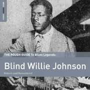 Rough Guide to Blind Willie Johnson , Blind Willie Johnson
