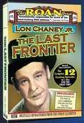 The Last Frontier , Lon Chaney Jr.