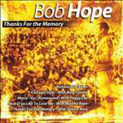 Thanks for the Memory , Bob Hope