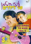 Uzi Hitman Sings to Kids: Volume 3