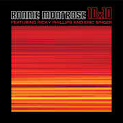 10x10 , Ronnie Montrose