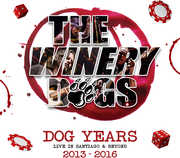 Dog Years - Live In Santiago & Beyond , Winery Dogs