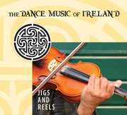 Jigs and Reels: The Dance Music Of Ireland , Various Artists