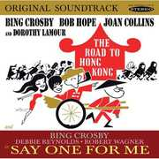 Road To Hong Kong and Say One For Me , Bing Crosby