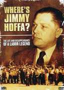 Where's Jimmy Hoffa?