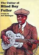 The Guitar Of Blind Boy Fuller , Ari Eisinger