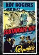 Southward Ho! , Roy Rogers