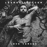 Love Versus , Leeroy Stagger