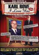 Karl Rove: I Love You , Dan Butler