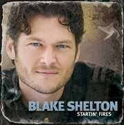 Startin Fires , Blake Shelton