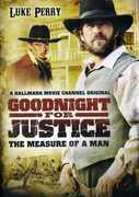 Goodnight for Justice: The Measure of a Man , Eric Keenleyside