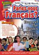 Parlez-Vous Francais-Beyond the Basics