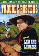 Trouble Busters /  Law and Lawless , Jack Hoxie