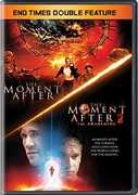 The Moment After/ The Moment After 2: The Awakening/ End Times (DoubleFeature)