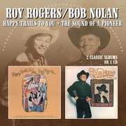Happy Trails to You/ The Sound of a Pioneer [Import] , Roy Rogers