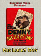 His Lucky Day (1929) , Reginald Denny
