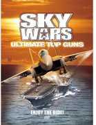 Sky Wars-Ultimate Top Guns [Import]