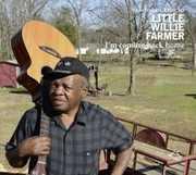 I'm Coming Back Home , Little Willie Farmer