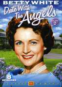 Date With the Angels: Volume 2 , Betty White