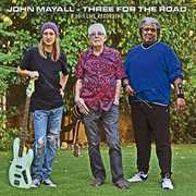 Three For The Road , John Mayall