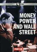 Frontline: Money Power and Wall Street