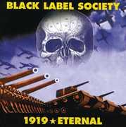 1919 Eternal , Black Label Society