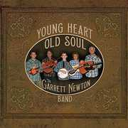 Young Heart Old Soul , Garrett Newton