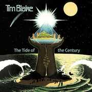 Tide Of The Century: Remastered Edition [Import] , Tim Blake