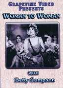 Woman to Woman , Julie Compton