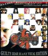Guilty Gear XX in N.Y. Vocal (Original Soundtrack) [Import] , Various Artists