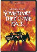 Stephen King's Sometimes They Come Back , Tim Matheson