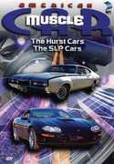 American Musclecar: Hurst Cars the Slip Cars , Tony Messano